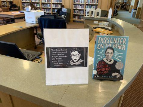"Mrs. Schmidt memorializes Ruth Bader Ginsburg in the library with one of her Biographies and the following quote: ""Reading shaped my dreams, and more reading helped me make my dreams come true""."